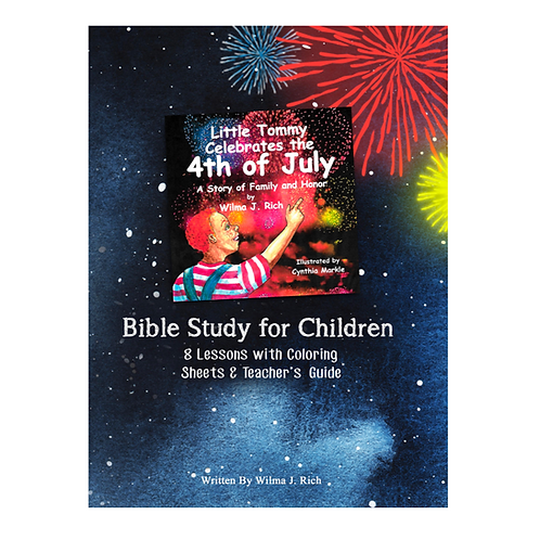 Little Tommy Celebrates the 4th of July Bible Study for Children