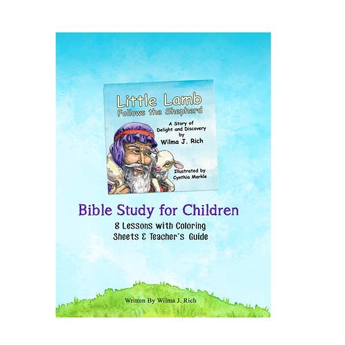 Little Lamb Follows the Shepherd Bible Study for Children