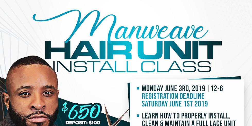 Manweave Hair Unit Install Class- June 3rd