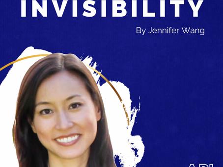 Invisibility By Jennifer Wang