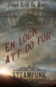 Långnovell steampunk: En lögn att dö för
