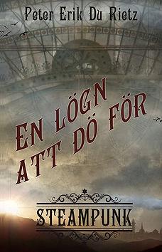 Omslaget till steampunk-novellen En lögn att dö för