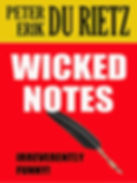 The humourous short story Wicked notes, by author Peter Erik Du Rietz