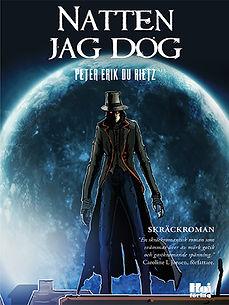 Skräckromanen Natten jag dog, av författaren Peter Erik Du Rietz