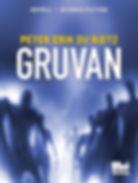 Science fiction-novellen Gruvan, av författaren Peter Erik Du Rietz