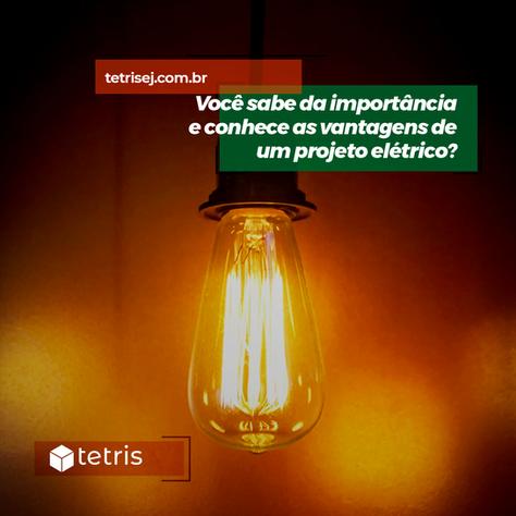 Qual a importância do projeto elétrico?