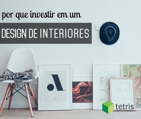 Por que investir em Design de Interiores?