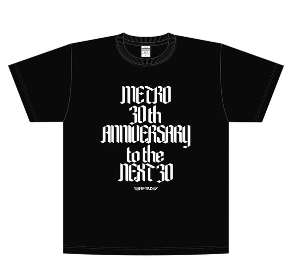 METRO 30th Anniversary to the NEXT30(デザイン:見増勇介)