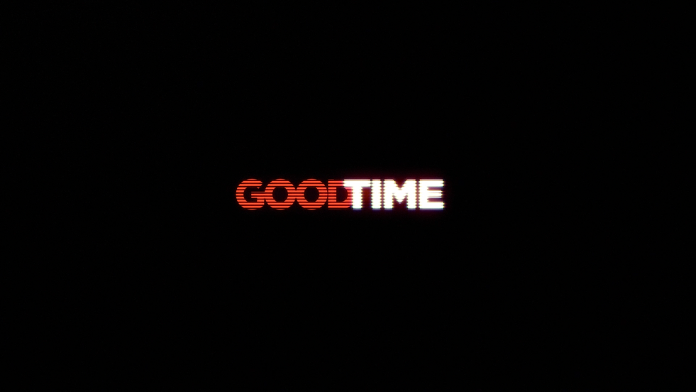 Good Time - Title Reveal