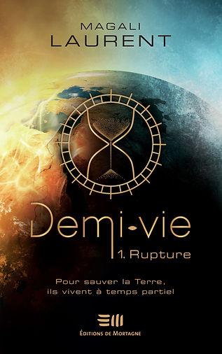 Demi-Vie, T1 : Rupture