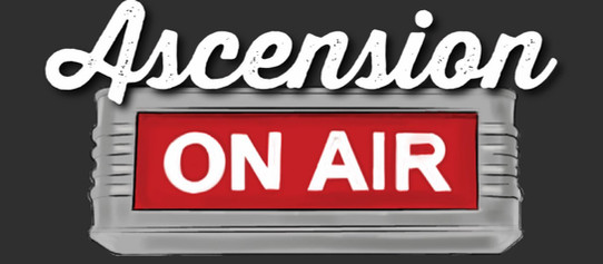 """""""Ascension ON AIR"""": The Student Perspective"""