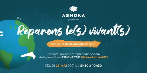 Ashoka France: Hybrider pour réparer le vivant et les vivants!