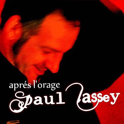 """Cd : """"Après l'orage"""" - Paul Lassey"""