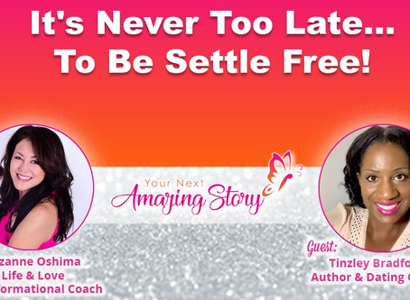 """""""It's Never Too Late to be SettleFree"""" My Interview with Matchmaker Suzanne Oshima"""