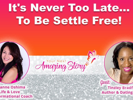 """It's Never Too Late to be SettleFree"" My Interview with Matchmaker Suzanne Oshima"