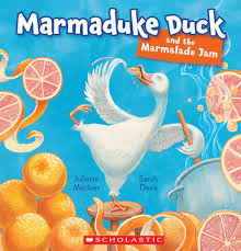 Marmaduke Duck and the Marmalade Jam cover