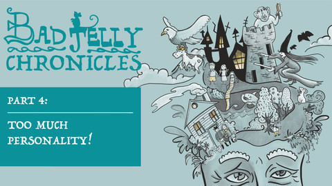 The Badjelly Chronicles: Episode Four