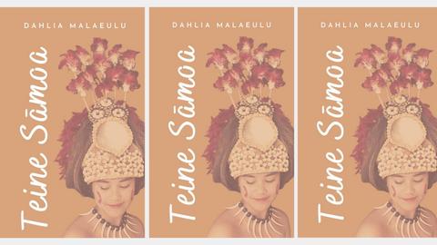 THE SAMPLING: Teine Samoa, by Dahlia Malaeulu