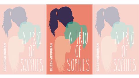THE SAMPLING: A Trio of Sophies by Eileen Merriman