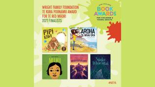 Book Awards: The Wright Family Foundation Te Kura Pounamu Award for Te Reo Maaori