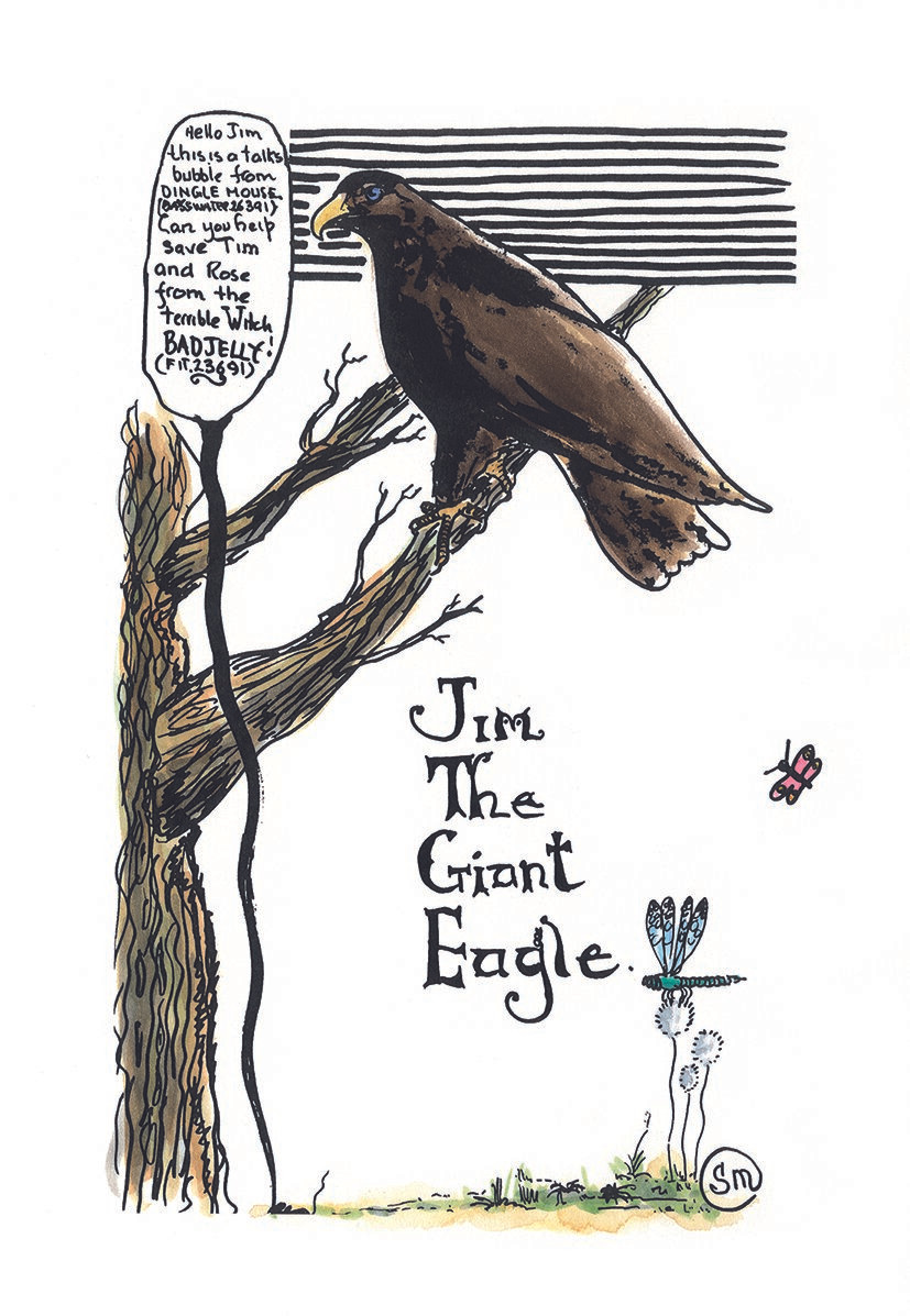 Jim the giant eagle. Words 'hello Jim this is a talks bubble from Dingle Mouse can you help save Tim and Rose from the terrible Withc BADJELLY!