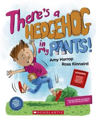 there's a hedgehog in my pants