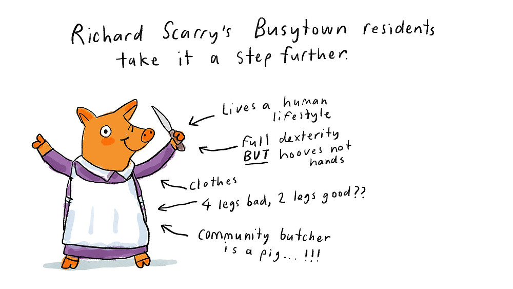Richard Scarry's Busytown residents take it a step further.