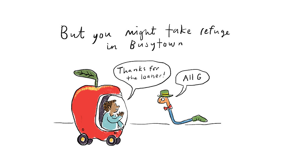 But you might take refuge in Busytown