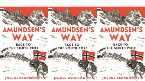 THE SAMPLING: An excerpt from Amundsen's Way
