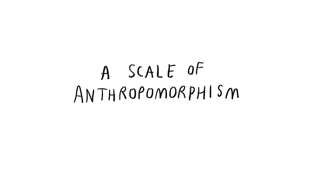 a scale of anthropomorphism