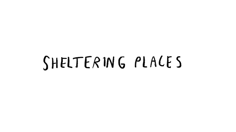 sheltering places