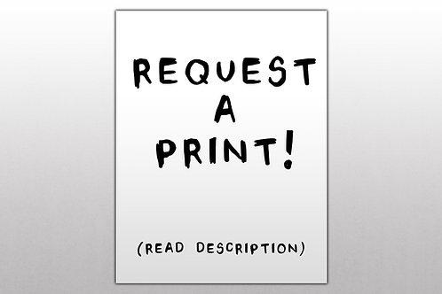 Request a Print