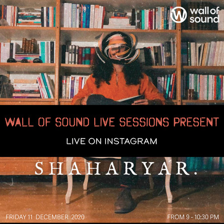 Wall Of Sound Live Session: Shaharyar