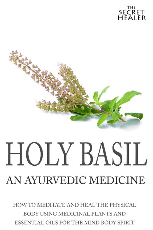 Holy basil - An Ayurvedic medicine