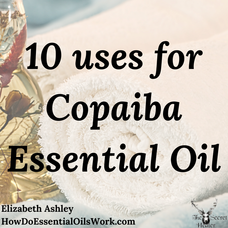 10 uses for copaiba essential oil