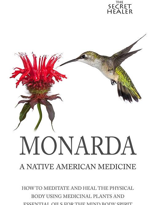 Monarda -  a native American medicine