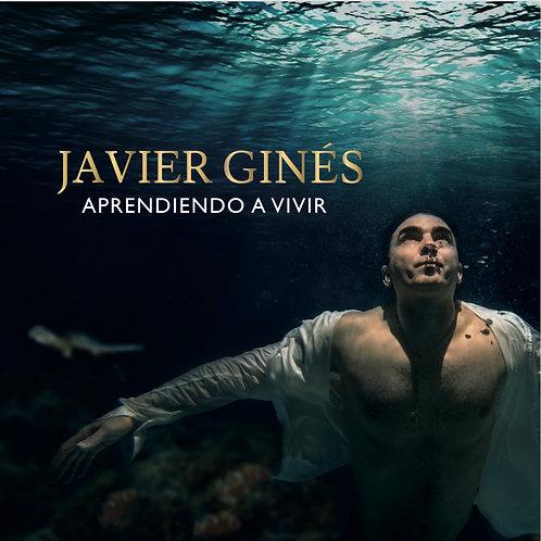Javier Ginés - Aprendiendo a vivir