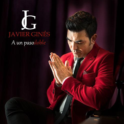 Javier Ginés - A un pasodoble
