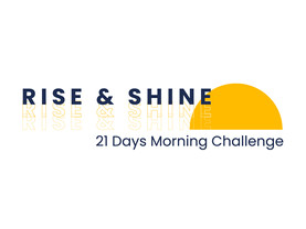 The Rise and Shine Challenge