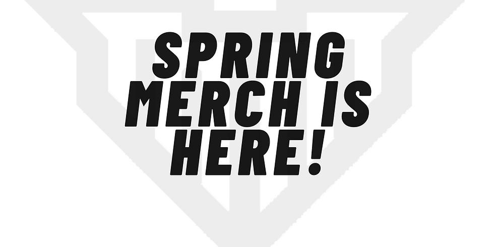Spring Merch Drop