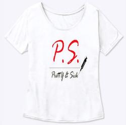 P.S. Pretty Sick Womens Flowy Shirt