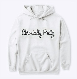 Chronically Pretty Hoodie Sweatshirt