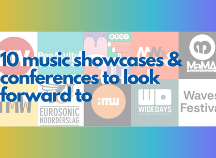 10 music showcases & conferences to look forward to in the upcoming months