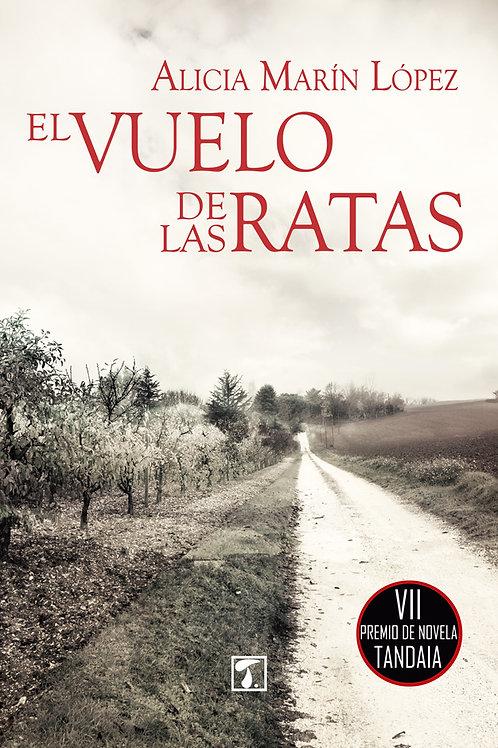 EL VUELO DE LAS RATAS (Alicia Marín López)