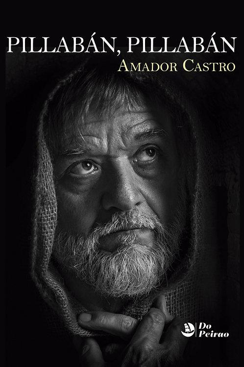 PILLABÁN, PILLABÁN (Amador Castro)