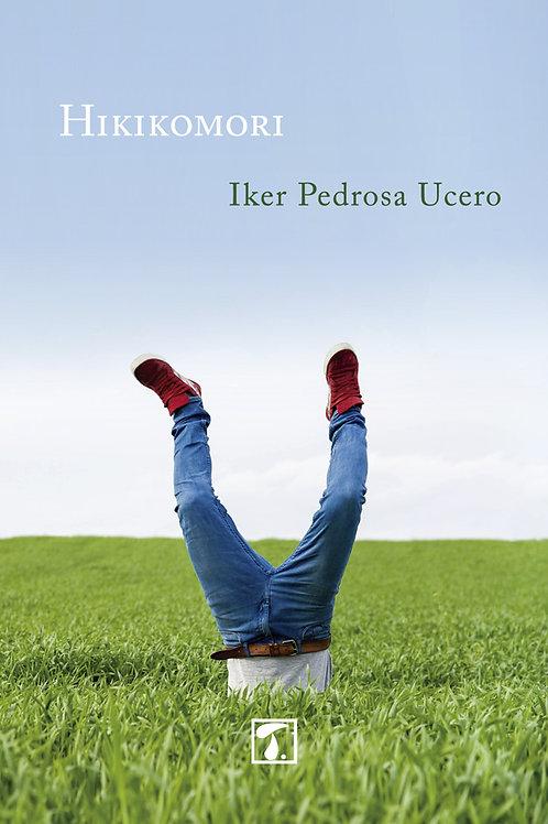 HIKIKOMORI (Iker Pedrosa Ucero)