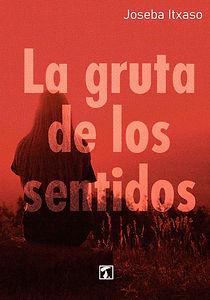 LA-GRUTA-DE-LOS-SENTIDOS_CUBIERTA.jpg