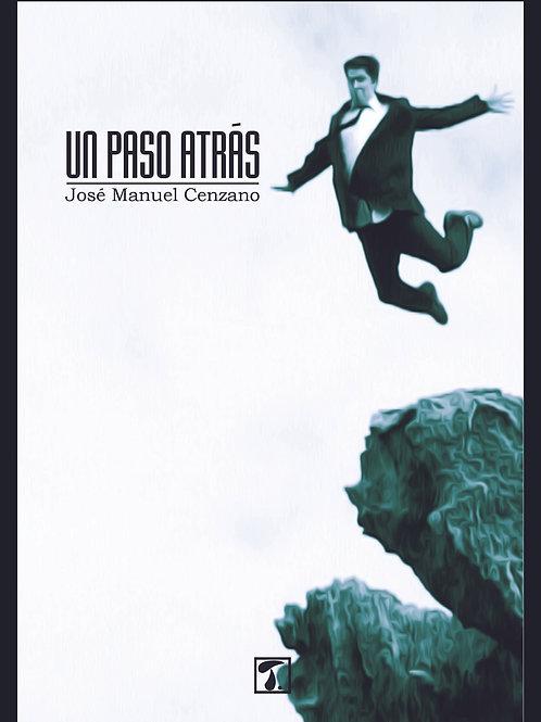 UN PASO ATRÁS (J. M. Cenzano))