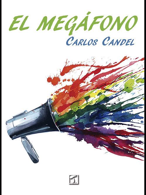 EL MEGÁFONO (Carlos Candel)
