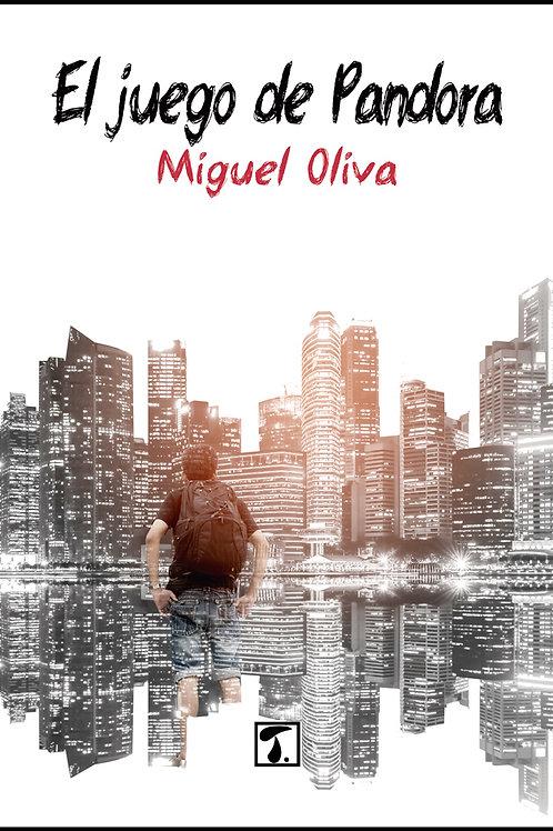 EL JUEGO DE PANDORA (Miguel Oliva)